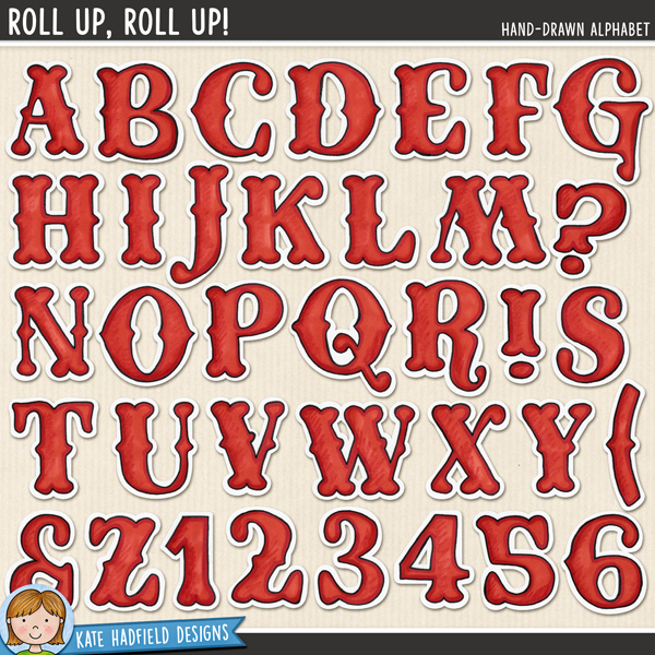 Roll Up, Roll Up! Hand-drawn digital scrapbook alpha / circus alphabet clip art! Coordinates with the Big Top collection. Hand-drawn doodles for digital scrapbooking, crafting and teaching resources from Kate Hadfield Designs.