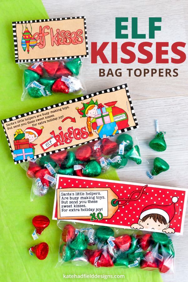 Free Elf Kisses bag toppers - Kate Hadfield Designs