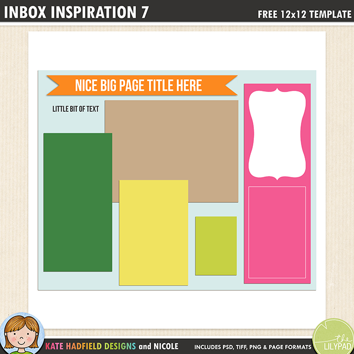 Inbox Inspiration 7 - Free digital scrapbooking template / scrapbook sketch from Kate Hadfield Designs! Free download contains PSD, Tiff, png and page file formats.