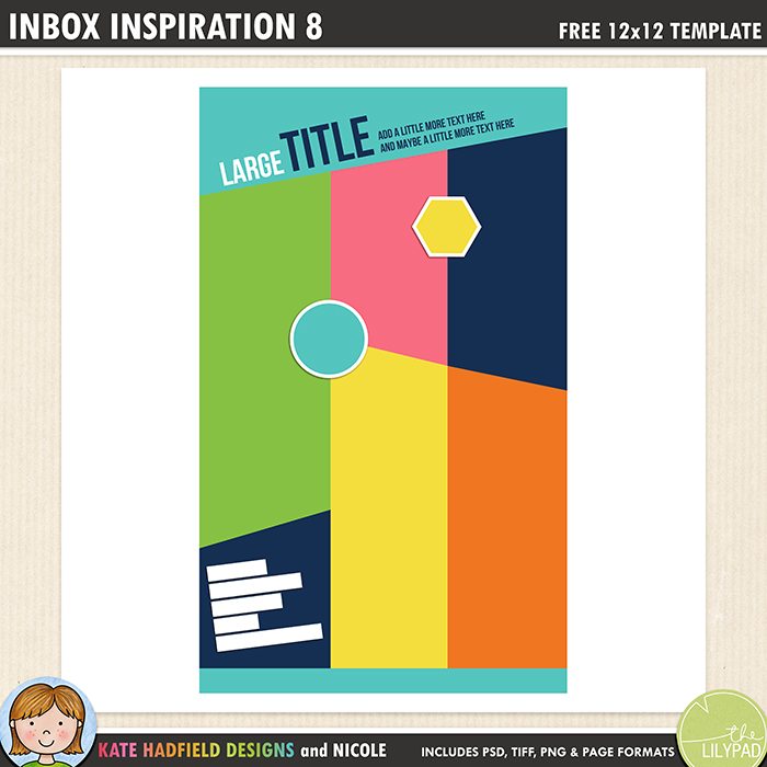 Inbox Inspiration 8 - Free digital scrapbooking template / scrapbook sketch from Kate Hadfield Designs! Free download contains PSD, Tiff, png and page file formats.