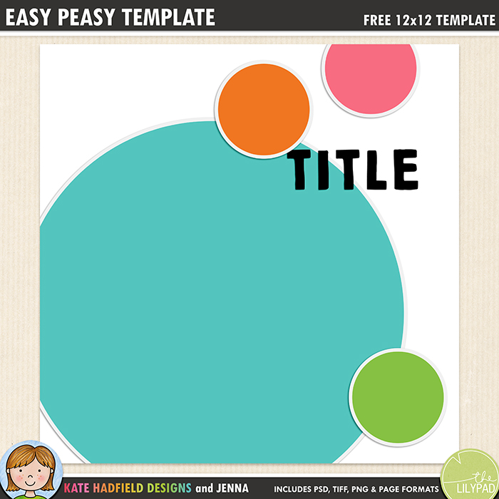 Easy Peasy Template - Free digital scrapbooking template / scrapbook sketch from Kate Hadfield Designs! Free download contains PSD, Tiff, png and page file formats.