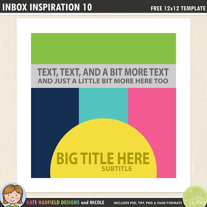 Inbox Inspiration 10 - Free digital scrapbooking template / scrapbook sketch from Kate Hadfield Designs! Free download contains PSD, Tiff, png and page file formats.