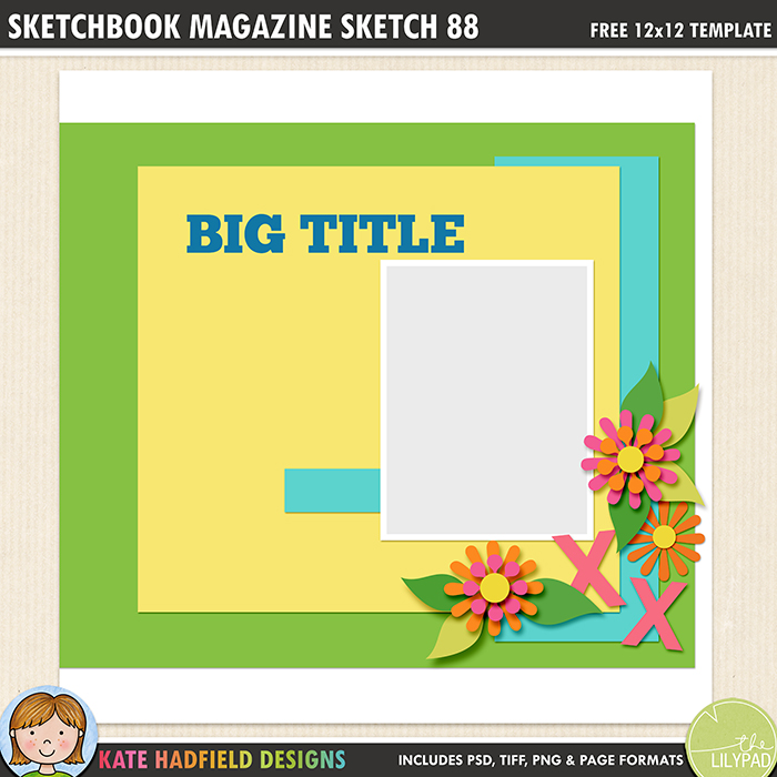 Scrapbook Magazine Sketch 88 - Free digital scrapbooking template / scrapbook sketch from Kate Hadfield Designs! Free download contains PSD, Tiff, png and page file formats.