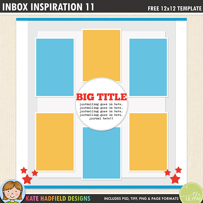 Inbox Inspiration 11- Free digital scrapbooking template / scrapbook sketch from Kate Hadfield Designs! Free download contains PSD, Tiff, png and page file formats.