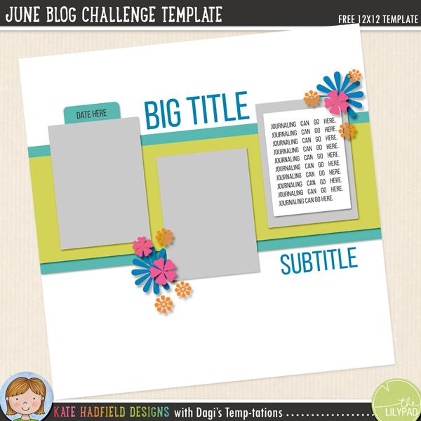 Kate Hadfield June Blog Challenge template (with Dagi's Temp-tations)