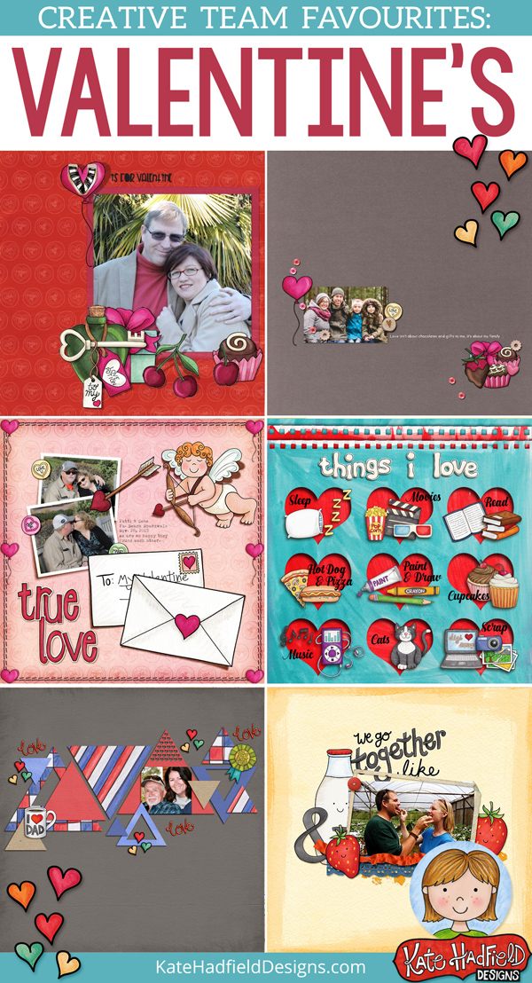 Kate Hadfield Designs creative team favourite Valentines scrapbook layouts