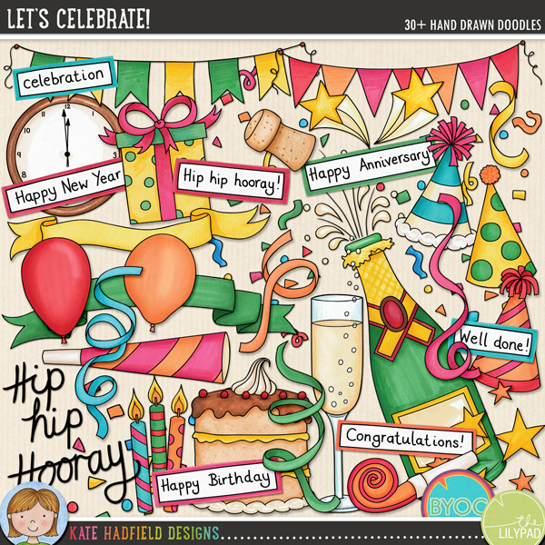 Let's Celebrate doodles by Kate Hadfield Designs - new today!