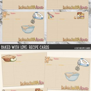 """FREE """"Baked With Love"""" recipe cards from Kate Hadfield Designs! Print and write your favourite recipes on the cards, or add your text in Photoshop before printing, or even add them to your digital scrapbook projects as digital elements! You could make a whole recipe book combining these cards with photos of the finished dish!"""