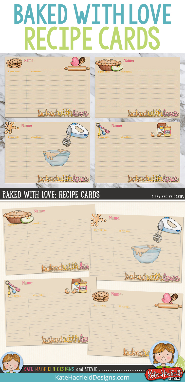 "FREE ""Baked With Love"" recipe cards from Kate Hadfield Designs! Print and write your favourite recipes on the cards, or add your text in Photoshop before printing, or even add them to your digital scrapbook projects as digital elements! You could make a whole recipe book combining these cards with photos of the finished dish!"