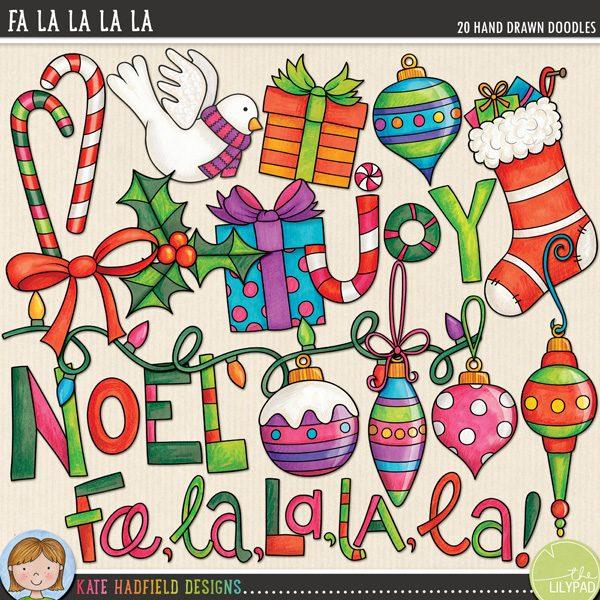 Fa La La La La doodles by Kate Hadfield Designs (Christmas in July!)