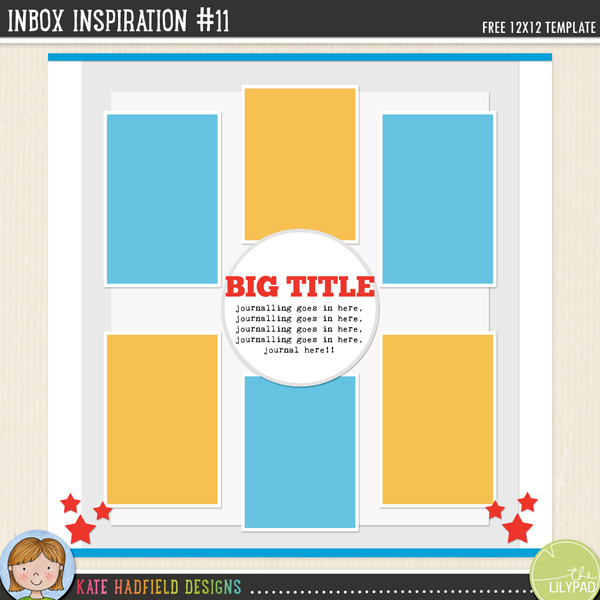 """Inbox Inspiration #11"" FREE digital scrapbooking template / scrapbook sketch from Kate Hadfield Designs"