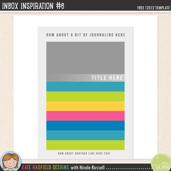 Inbox Inspiration #6 - FREE digital scrapbooking template from Kate Hadfield Designs / scrapbook sketch