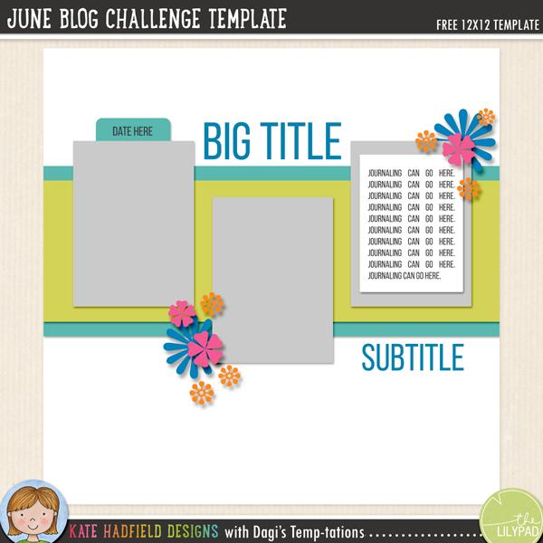 June Blog Challenge FREE digital scrapbooking template / scrapbook sketch from Kate Hadfield Designs