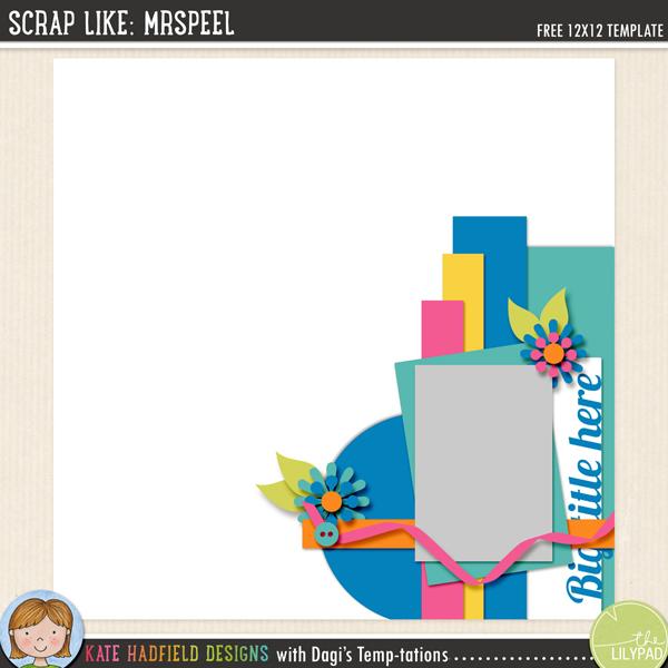 """""""Scrap Like: MrsPeel"""" FREE digital scrapbooking template / scrapbook sketch from Kate Hadfield Designs"""