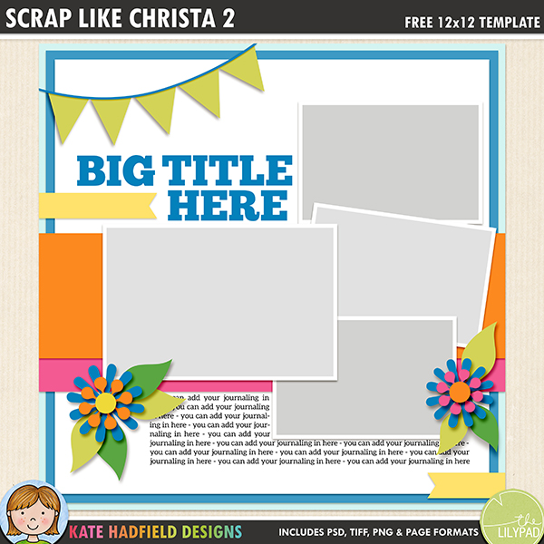 Free digital scrapbooking template / scrapbook sketch from Kate Hadfield Designs! This month's template is perfect for scrapbooking celebrations and birthdays! Download contains PSD, Tiff, png and .page file formats.