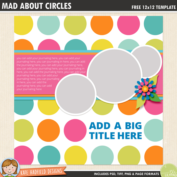 Free digital scrapbook template: Mad About Circles
