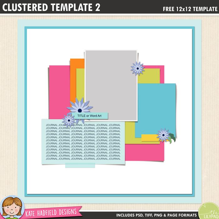 Free digital scrapbook template: Clustered 2 - Kate Hadfield